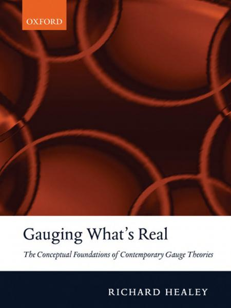 Gauging What's Real: The Conceptual Foundations of Contemporary Gauge Theories