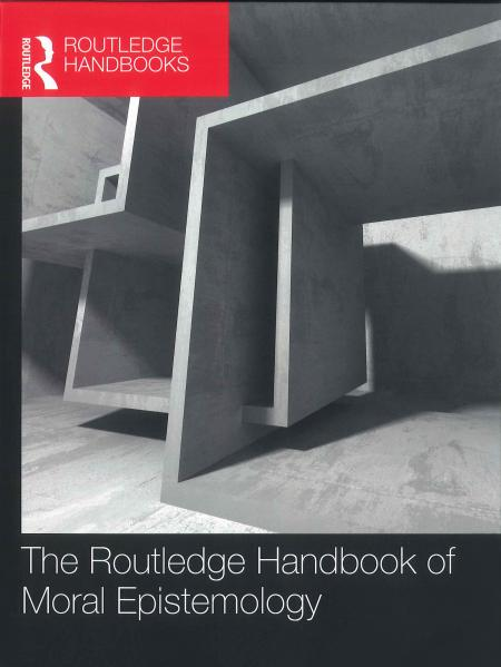 The Routledge Handbook of Moral Epistemology book cover with irregular building in the background