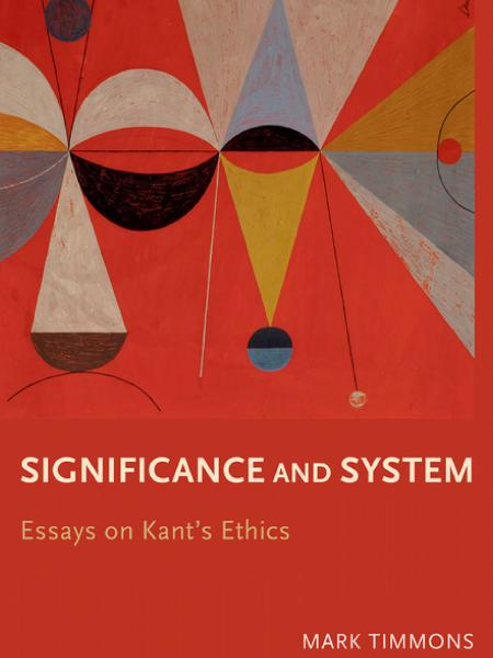 Significance and System Essays on Kants Ethics book cover